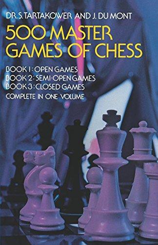 500 Master Games of Chess - Tartakower & Du Mont (3 Books in 1 Volume) 986960134